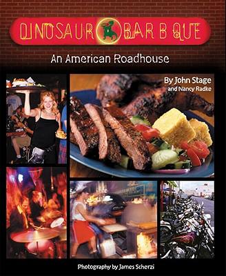 Dinosaur Bar-B-Que By Stage, John/ Radke, Nancy